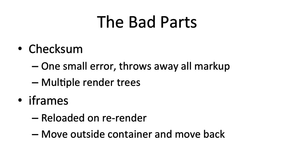 The Bad Parts  • Checksum  –One...