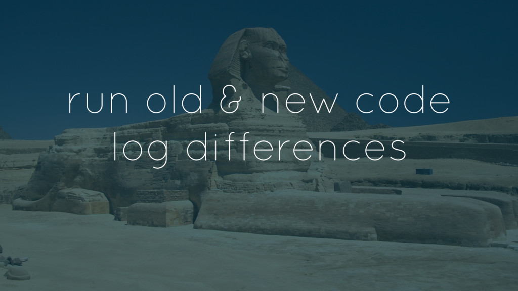run old & new code log differences