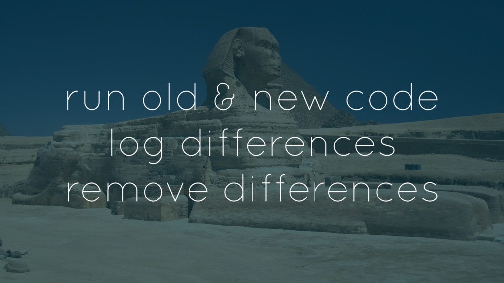 run old & new code log differences remove diffe...