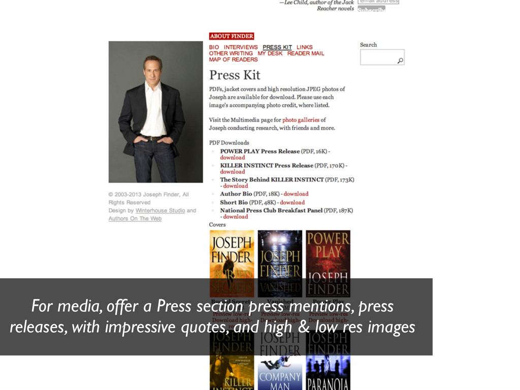 For media, offer a Press section press mentions...