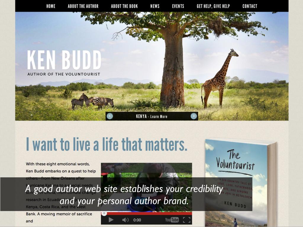 A good author web site establishes your credibi...
