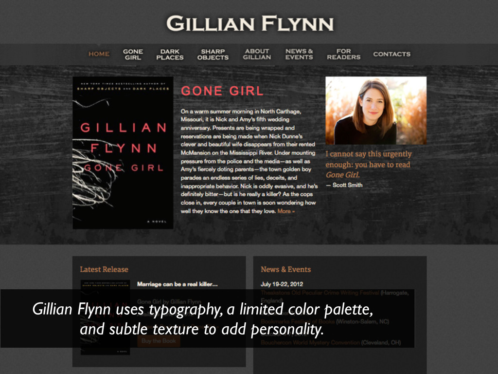 Gillian Flynn uses typography, a limited color ...