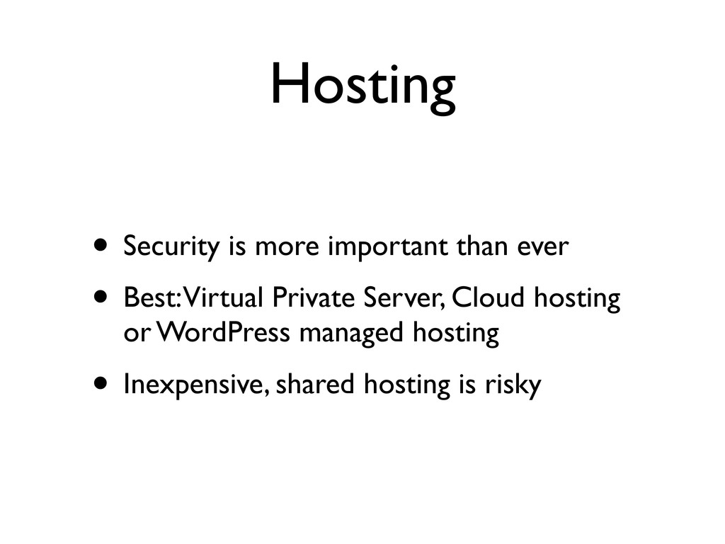Hosting • Security is more important than ever ...
