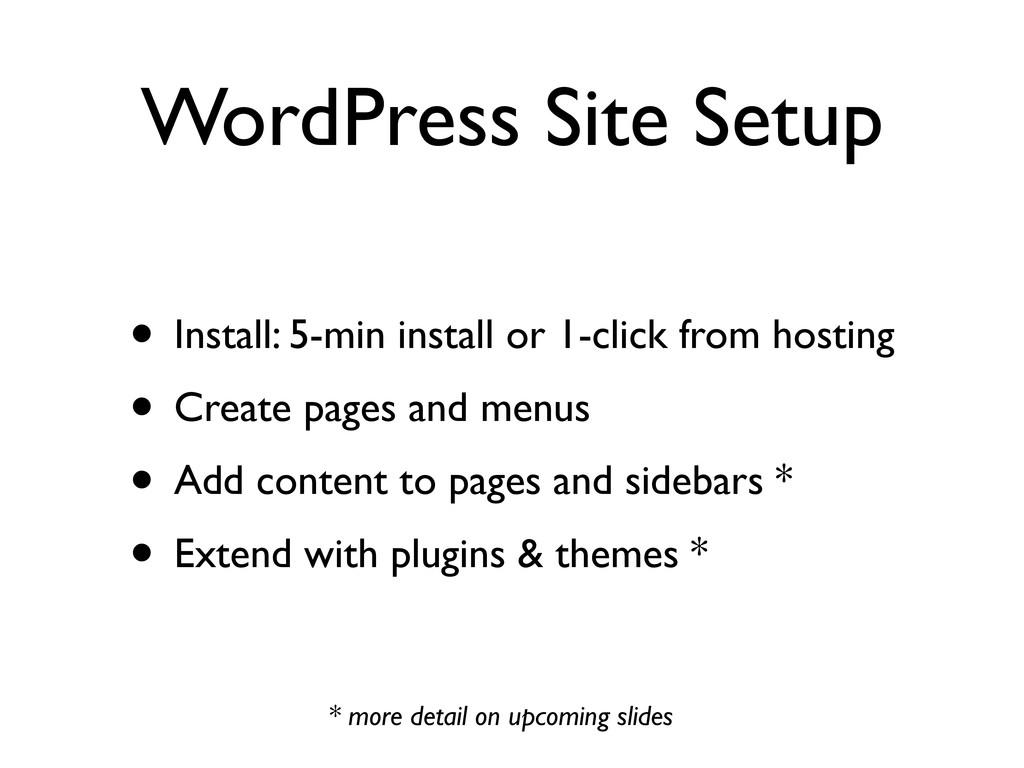 WordPress Site Setup • Install: 5-min install o...