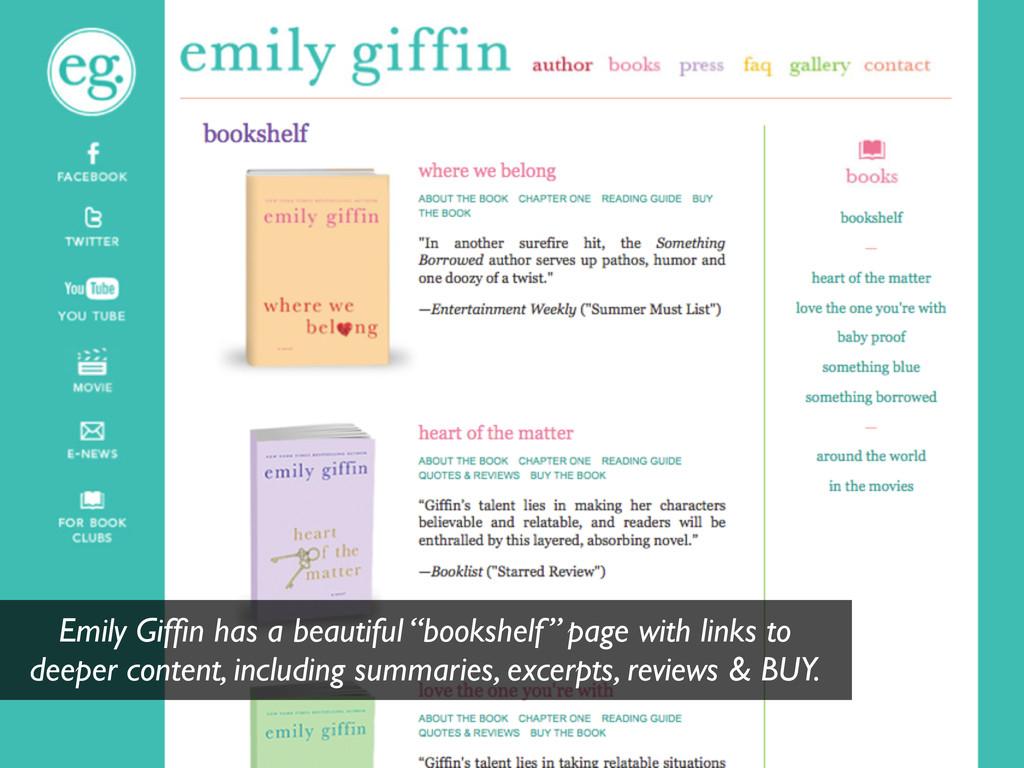 "Emily Giffin has a beautiful ""bookshelf"" page wi..."