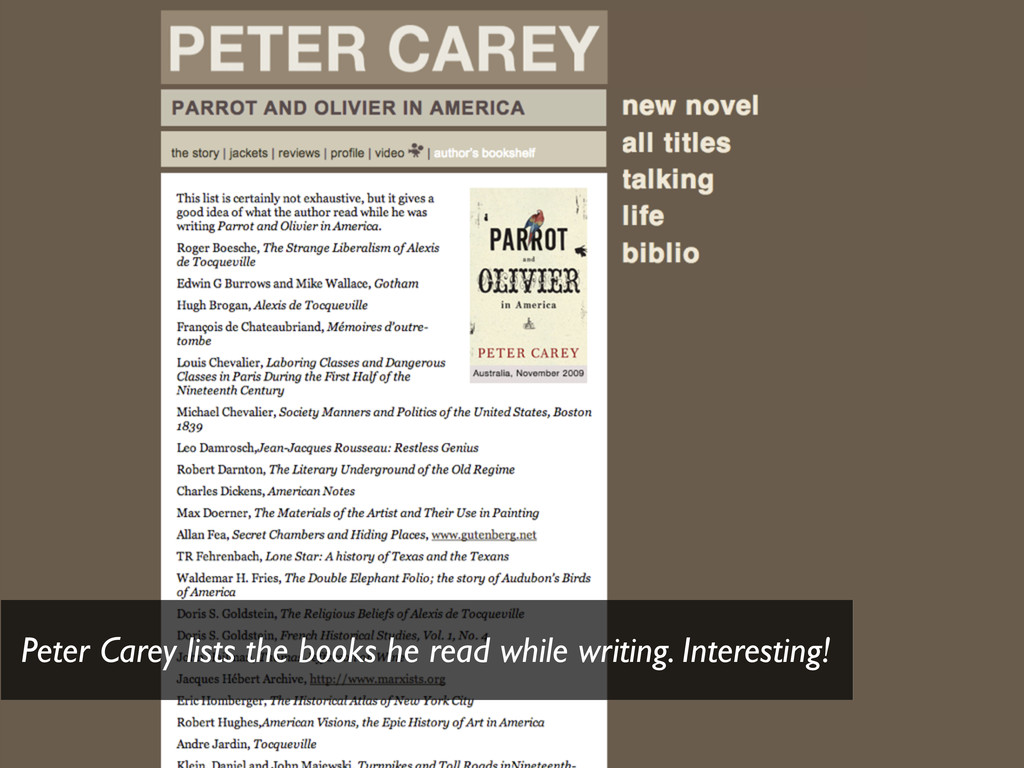 Peter Carey lists the books he read while writi...