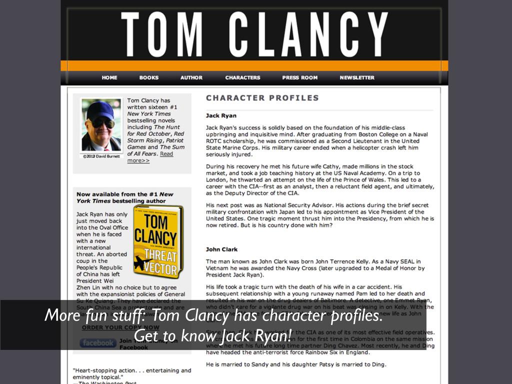 More fun stuff: Tom Clancy has character profile...
