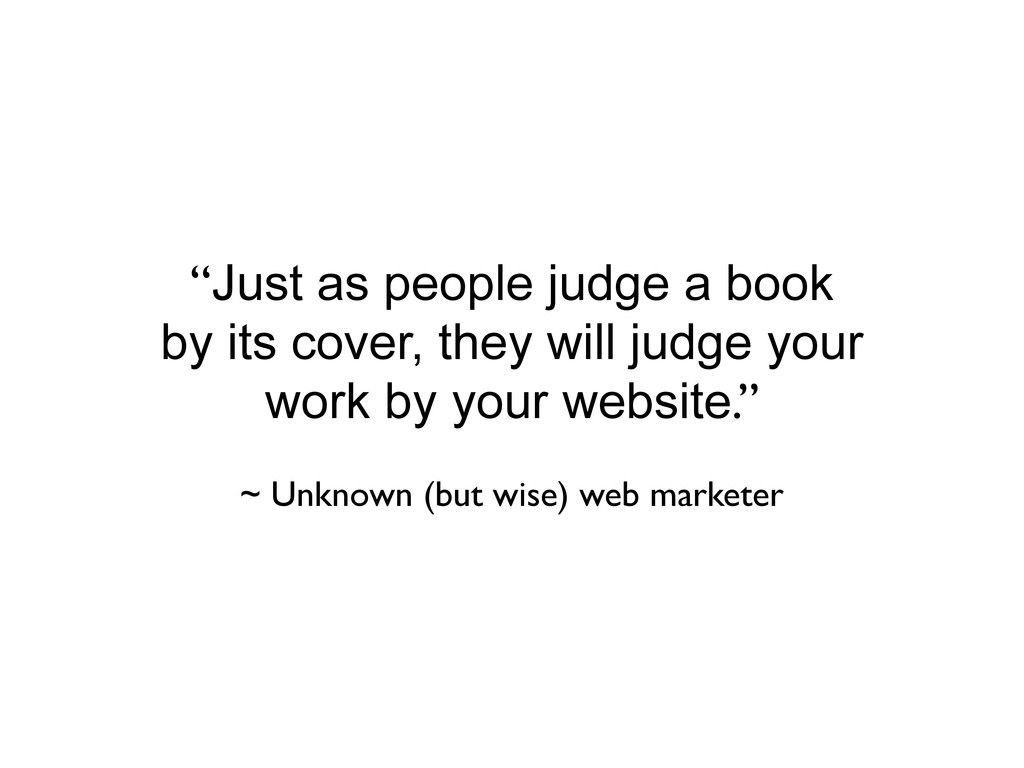 """""""Just as people judge a book by its cover, they..."""