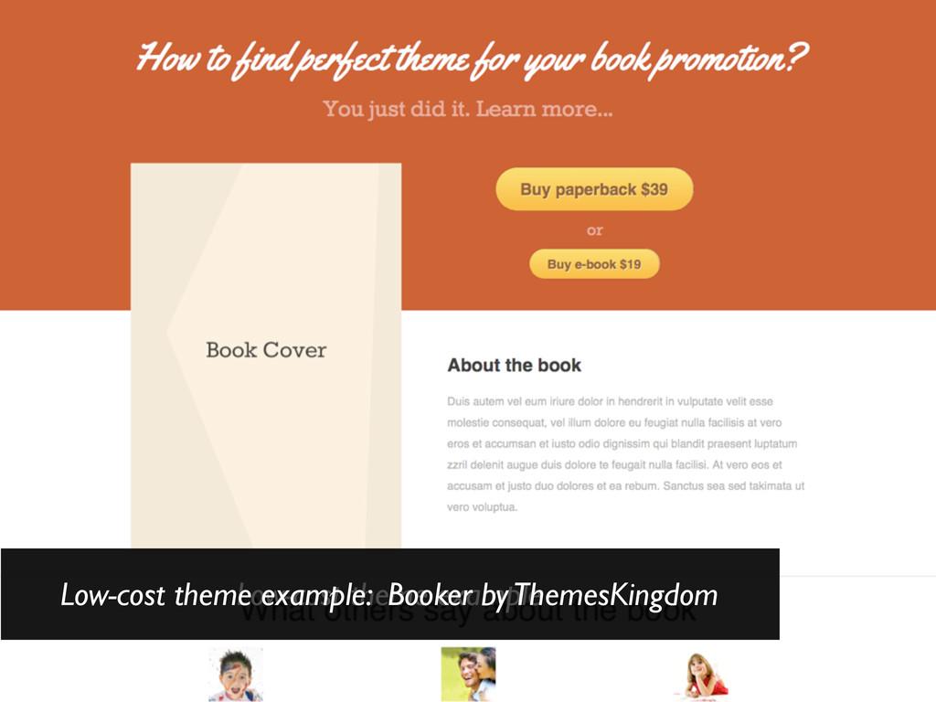 Low-cost theme example Low-cost theme example: ...