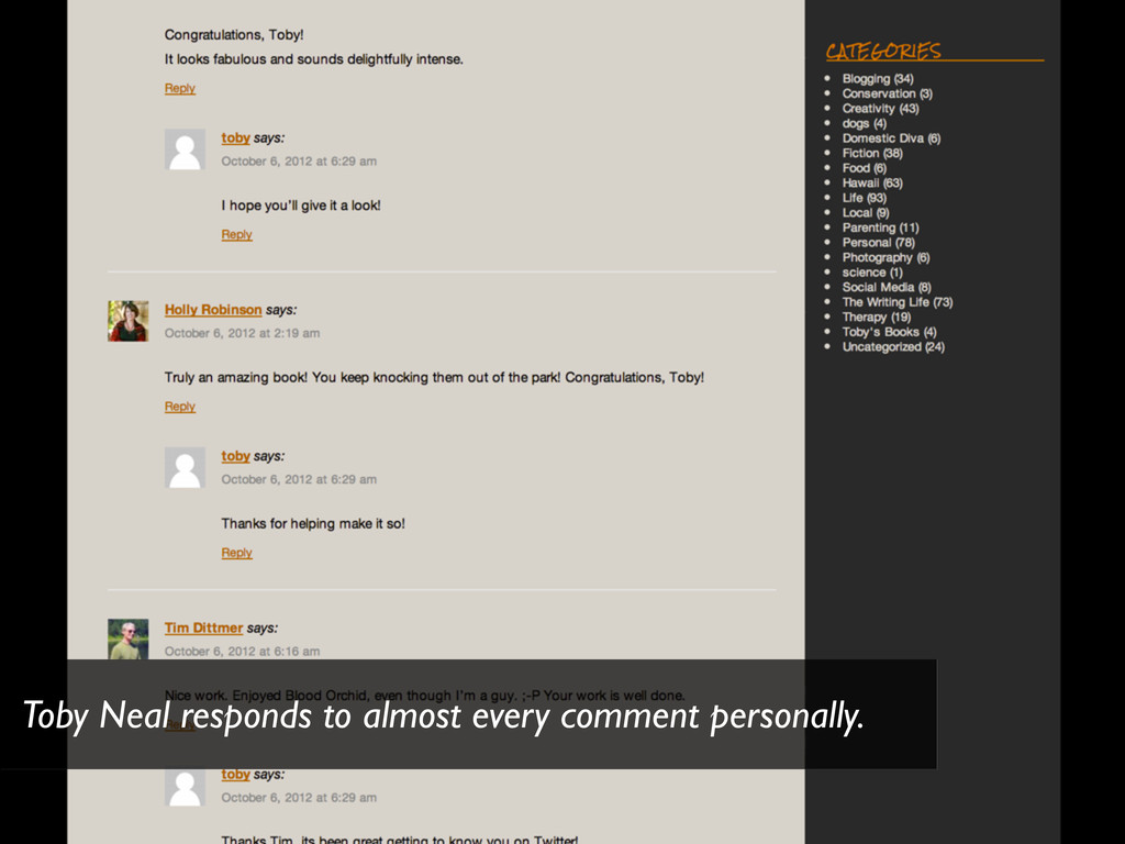 Toby Neal responds to almost every comment pers...