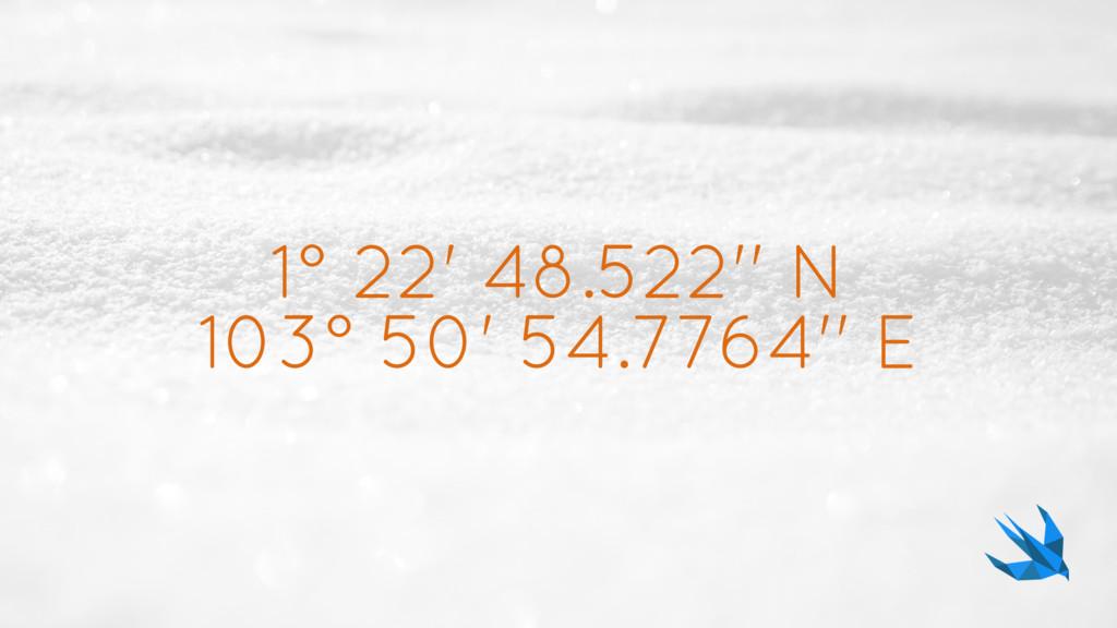 1° 22' 48.522'' N 103° 50' 54.7764'' E