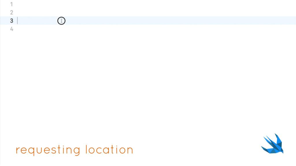 requesting location