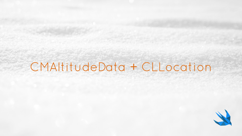 CMAltitudeData + CLLocation