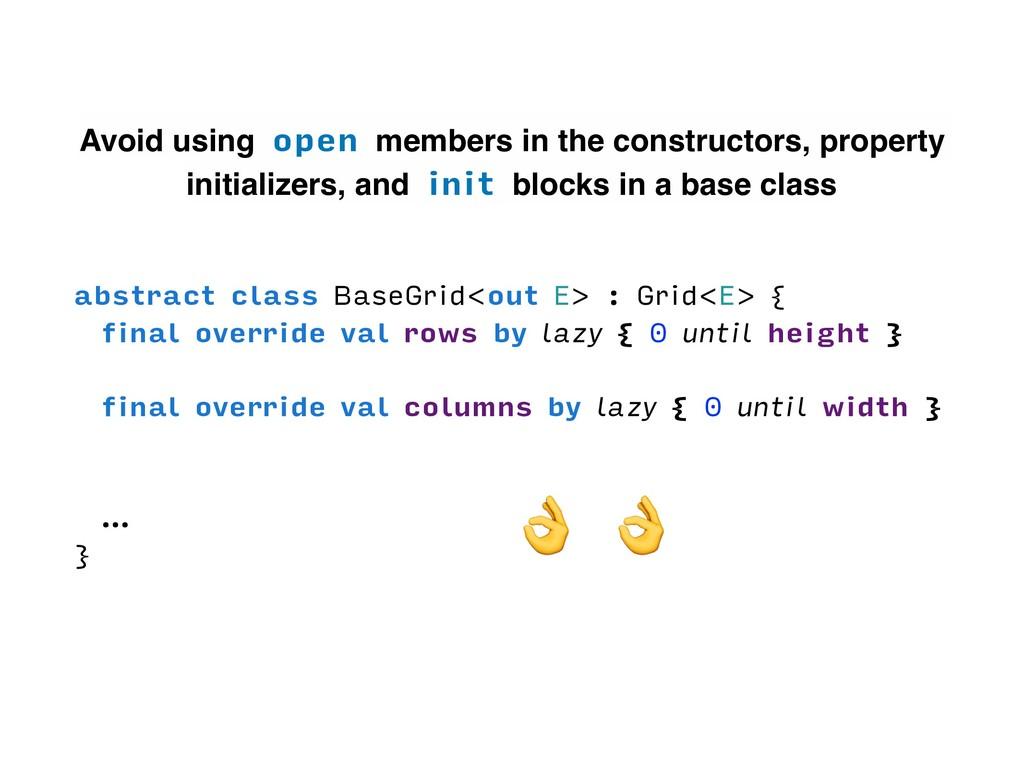 abstract class BaseGrid<out E> : Grid<E> { fina...