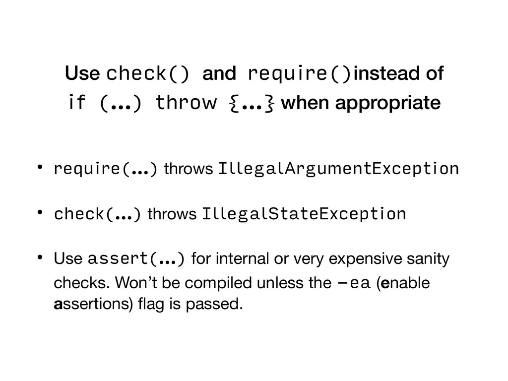 Use check() and require()instead of if (…) thro...