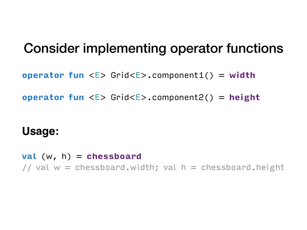 Consider implementing operator functions operat...