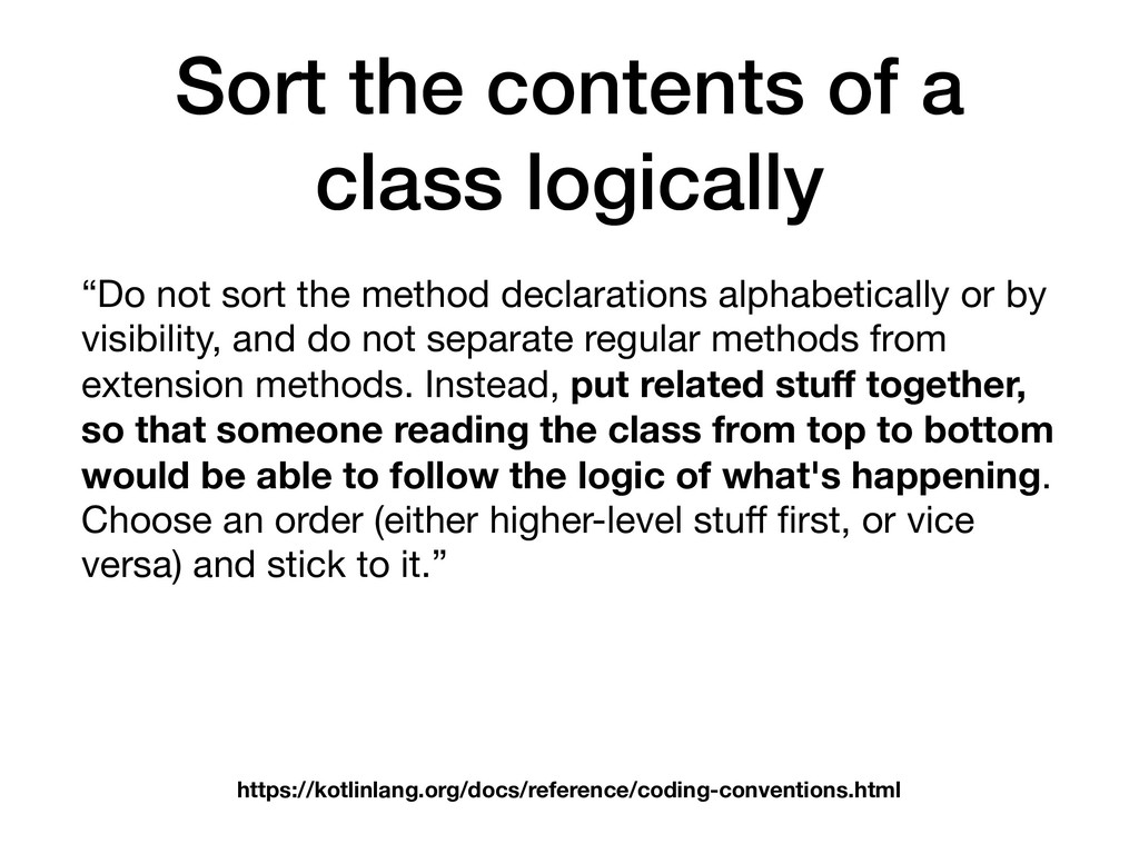 Sort the contents of a class logically https://...