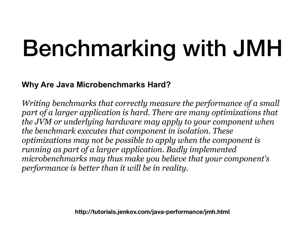 Benchmarking with JMH Why Are Java Microbenchma...