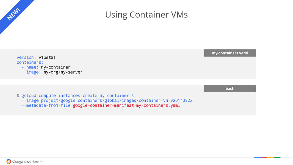 Using Container VMs version: v1beta1 containers...