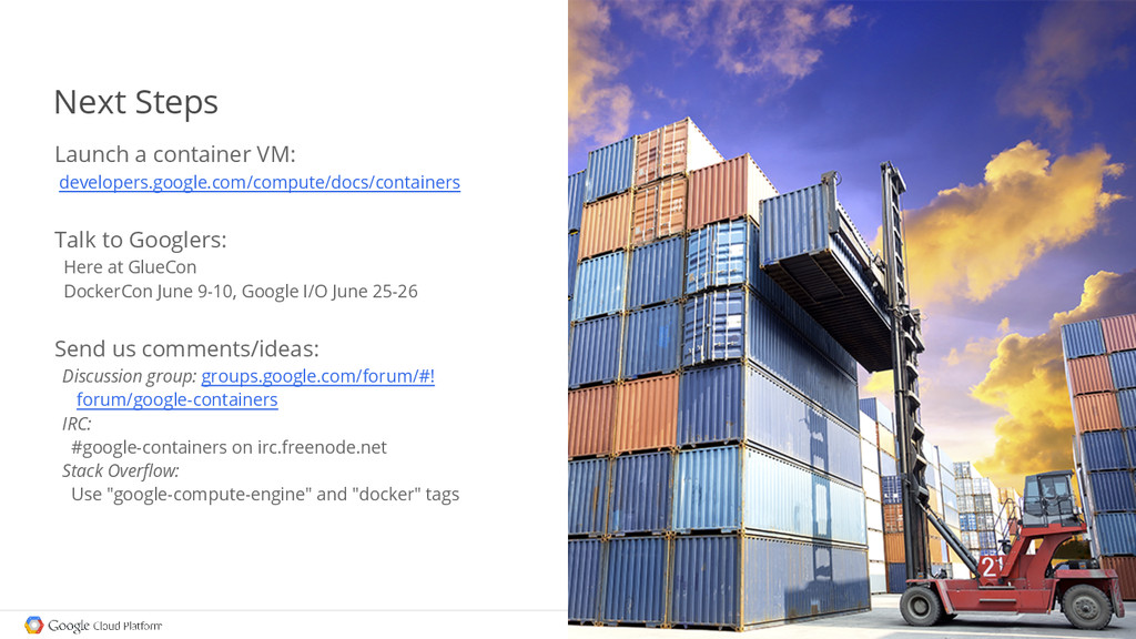 Next Steps Launch a container VM: developers.go...