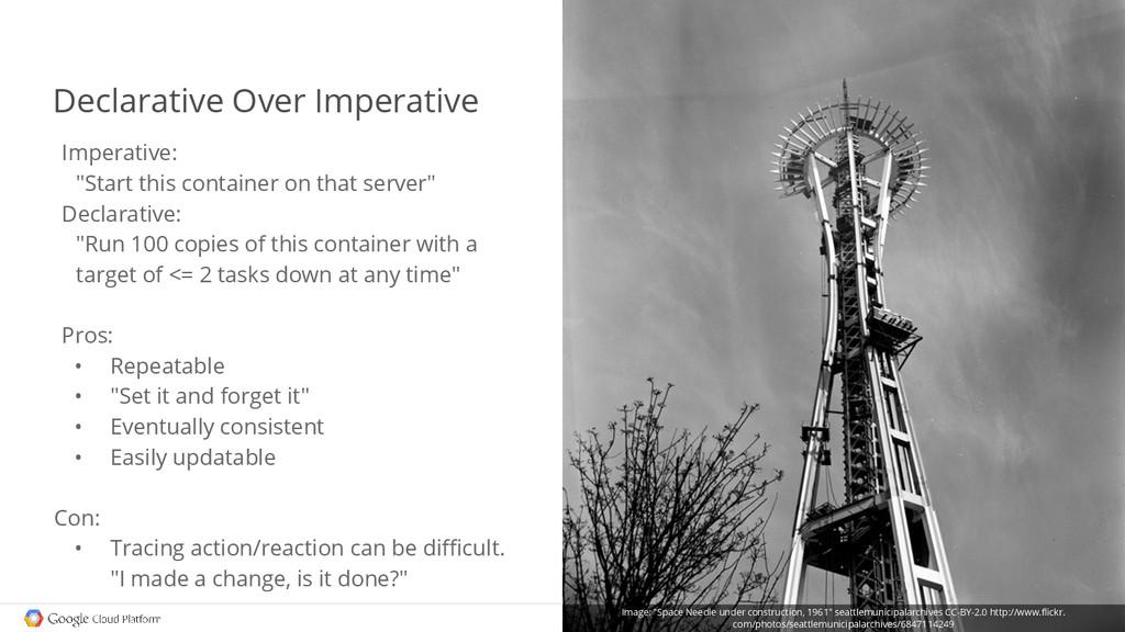 "Declarative Over Imperative Imperative: ""Start ..."