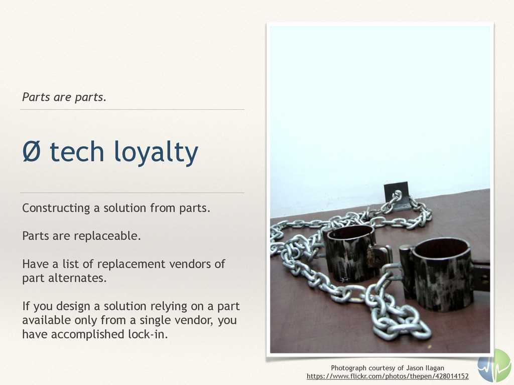 Parts are parts. Ø tech loyalty Constructing a ...