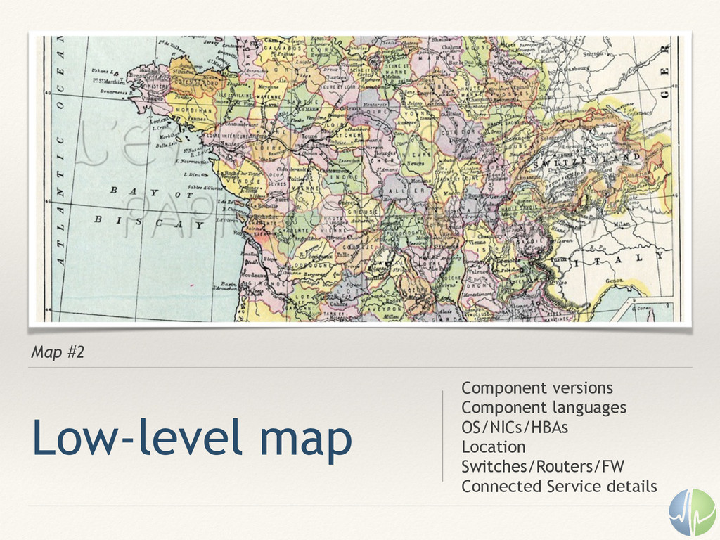 Map #2 Low-level map Component versions Compone...