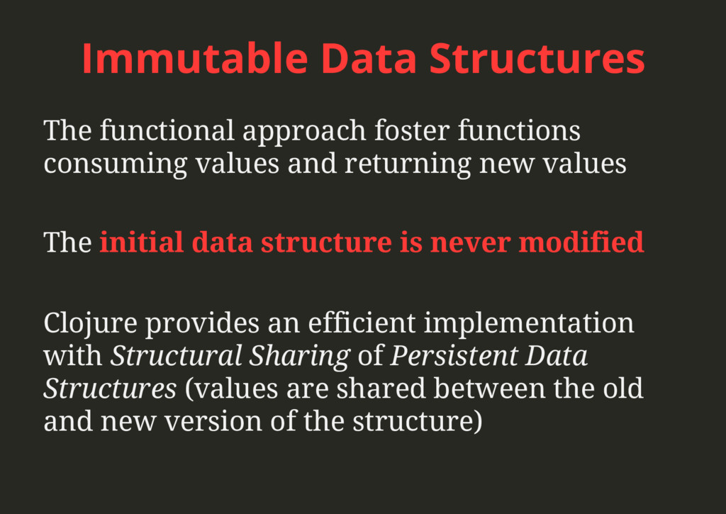 Immutable Data Structures The functional approa...