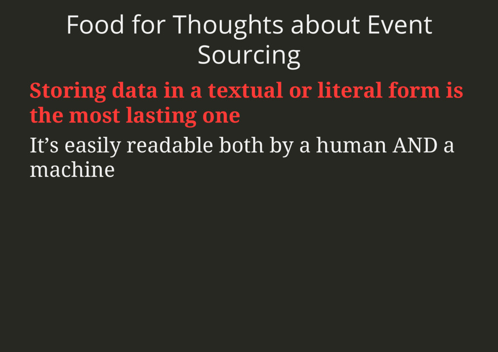 Food for Thoughts about Event Sourcing Storing ...