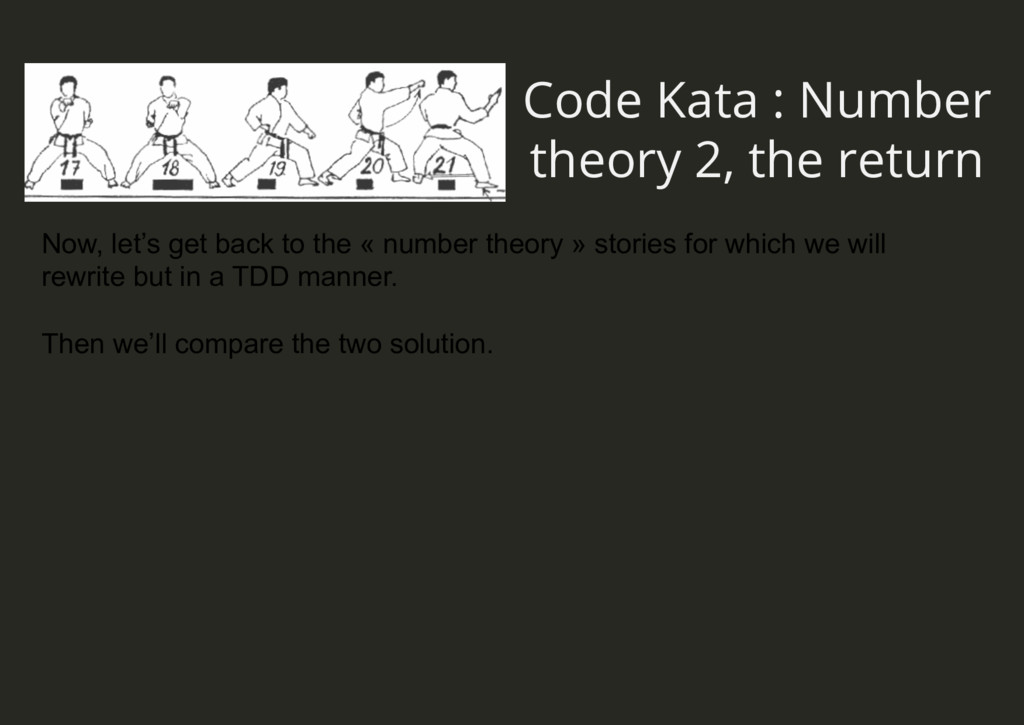 Code Kata : Number theory 2, the return Now, le...
