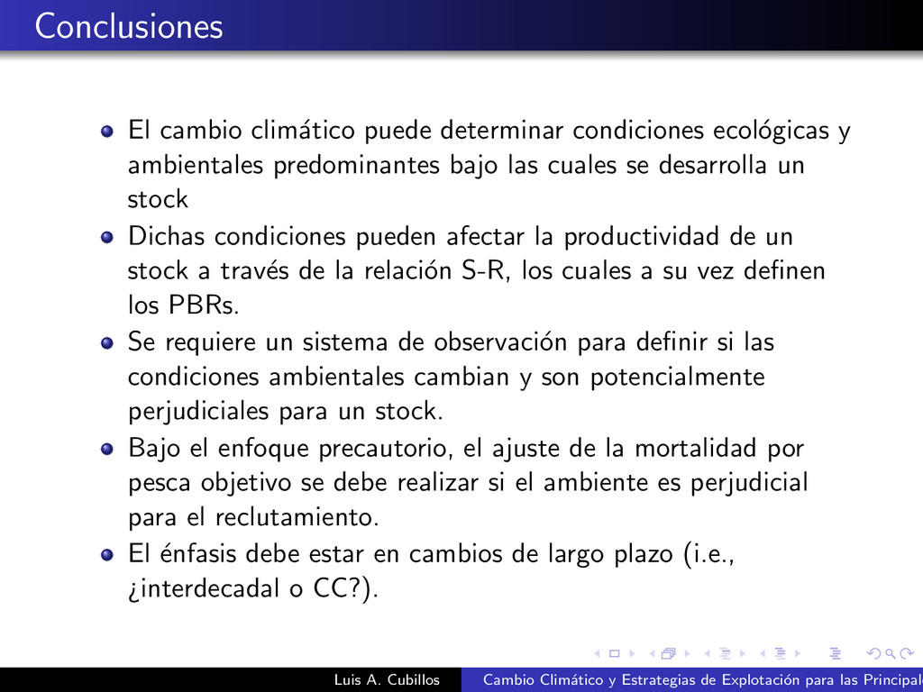 Conclusiones El cambio clim´ atico puede determ...