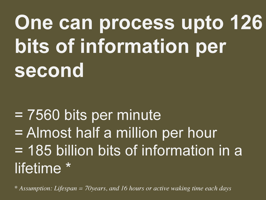 One can process upto 126 bits of information pe...