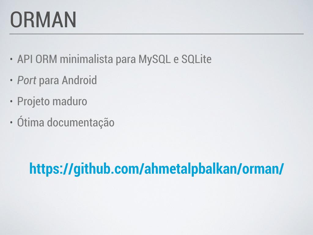 • API ORM minimalista para MySQL e SQLite • Por...