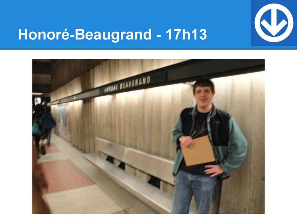 Honoré-Beaugrand - 17h13