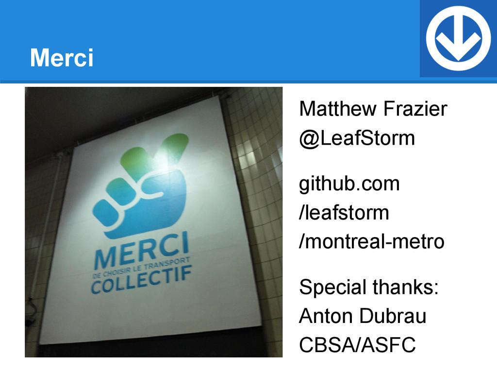 Merci Matthew Frazier @LeafStorm github.com /le...
