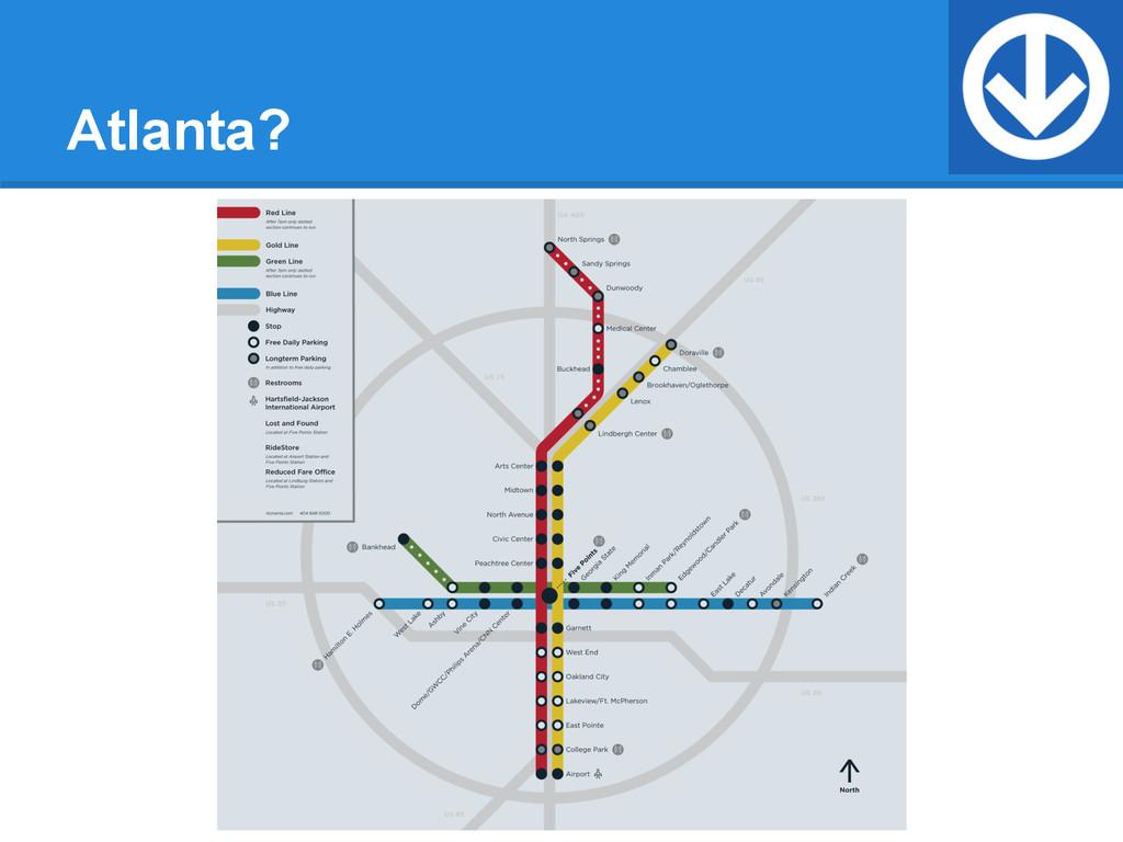 Atlanta?