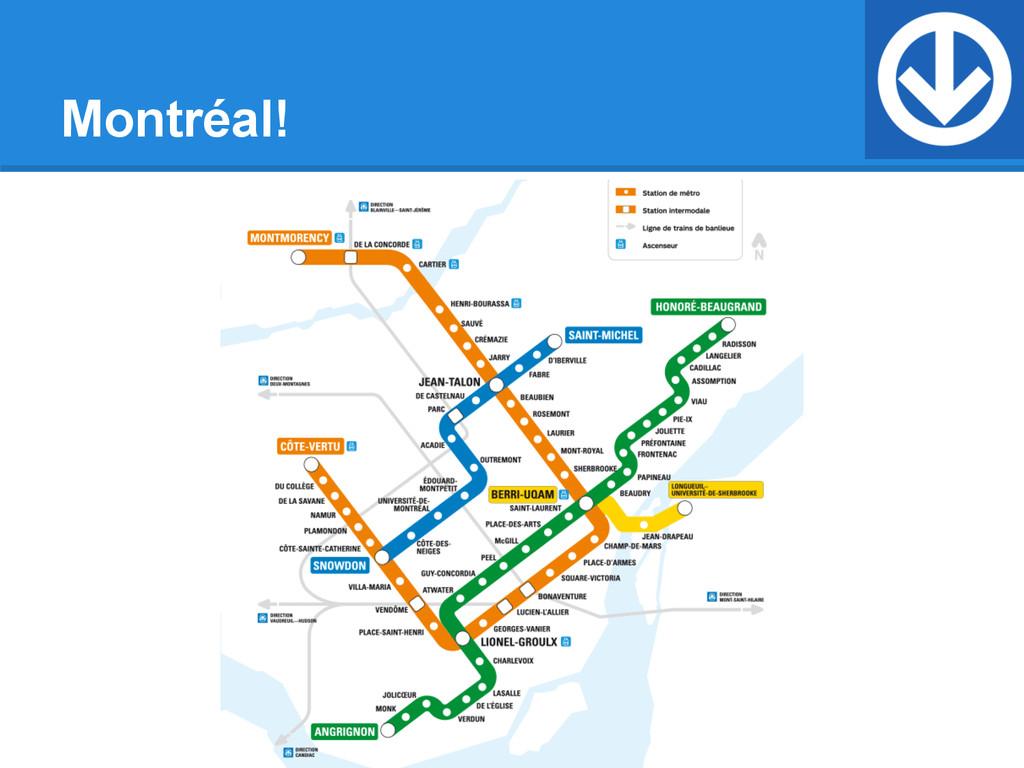 Montréal!
