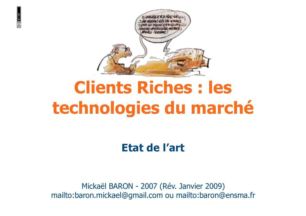 Clients Riches : les technologies du marché Mic...