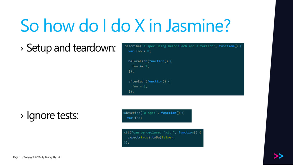 Page So how do I do X in Jasmine? › Setup and t...