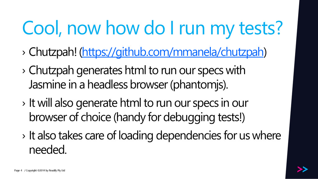 Page Cool, now how do I run my tests? › Chutzpa...