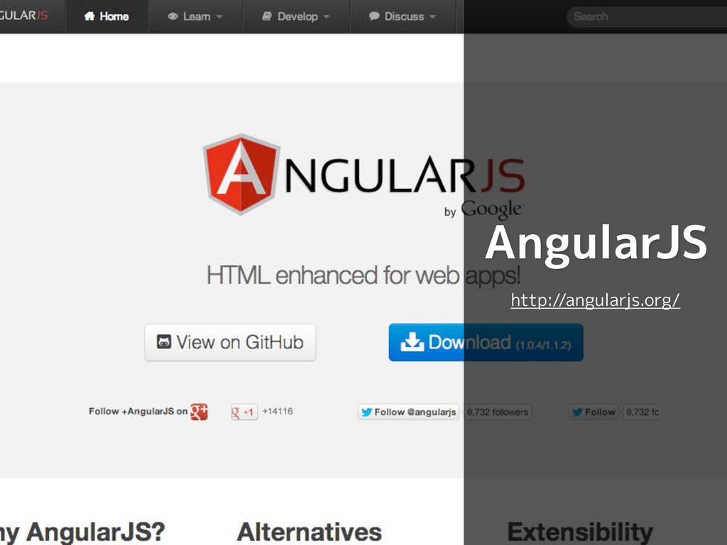 AngularJS http://angularjs.org/