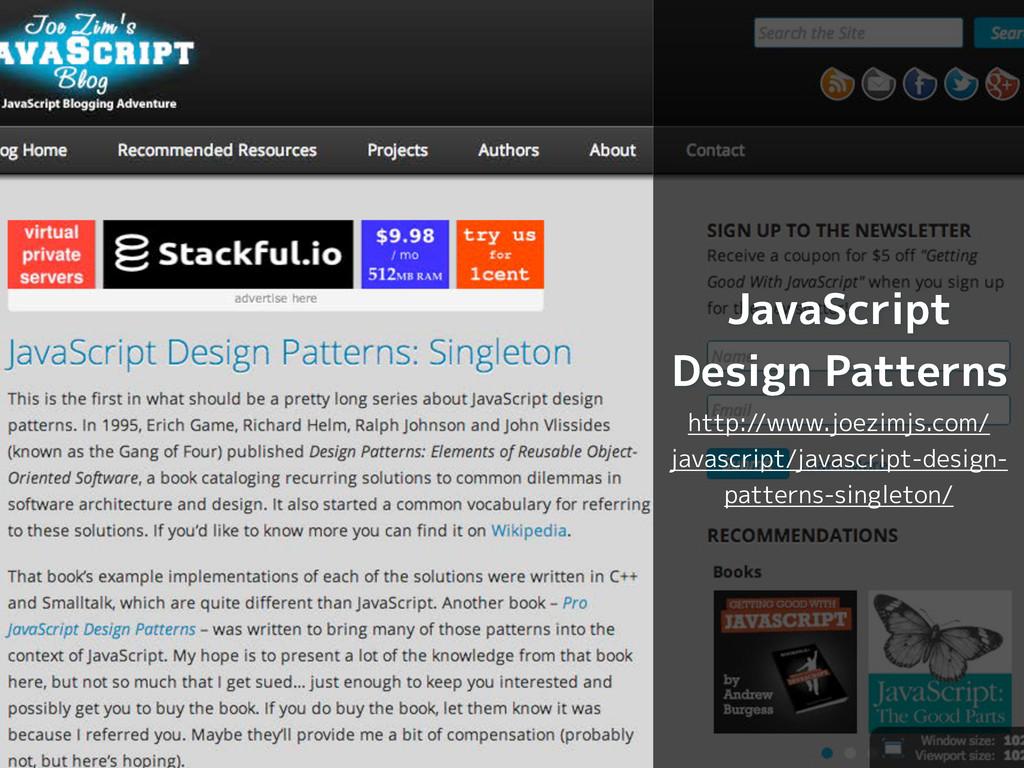 JavaScript Design Patterns http://www.joezimjs....