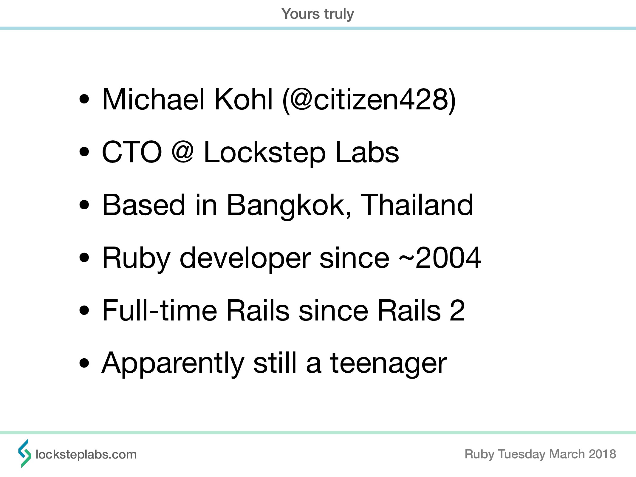 • Michael Kohl (@citizen428)  • CTO @ Lockstep ...