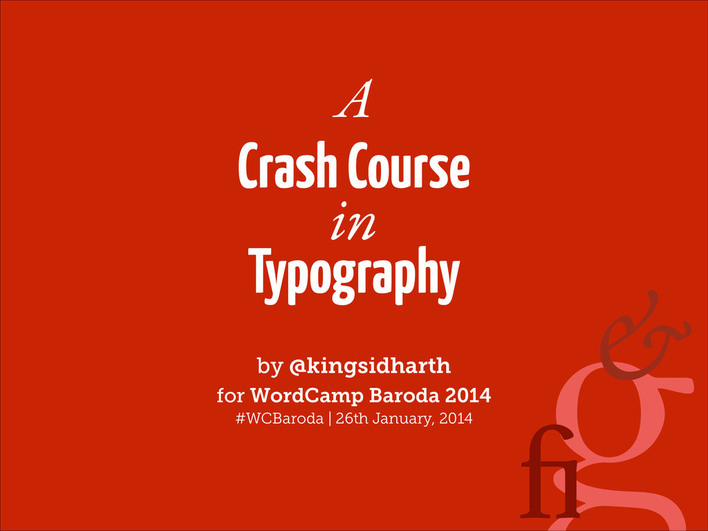g A Crash Course ! Typography by @kingsidharth ...