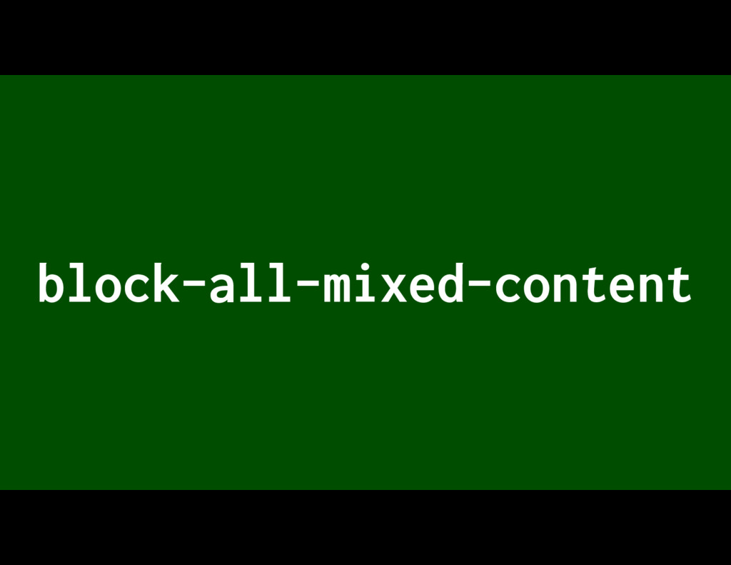 block-all-mixed-content