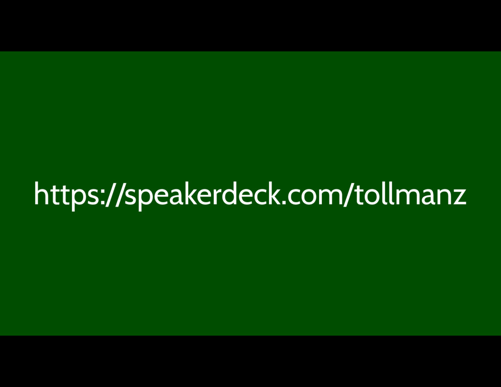 https://speakerdeck.com/tollmanz