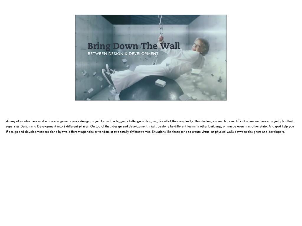 Bring Down The Wall BETWEEN DESIGN & DEVELOPMEN...