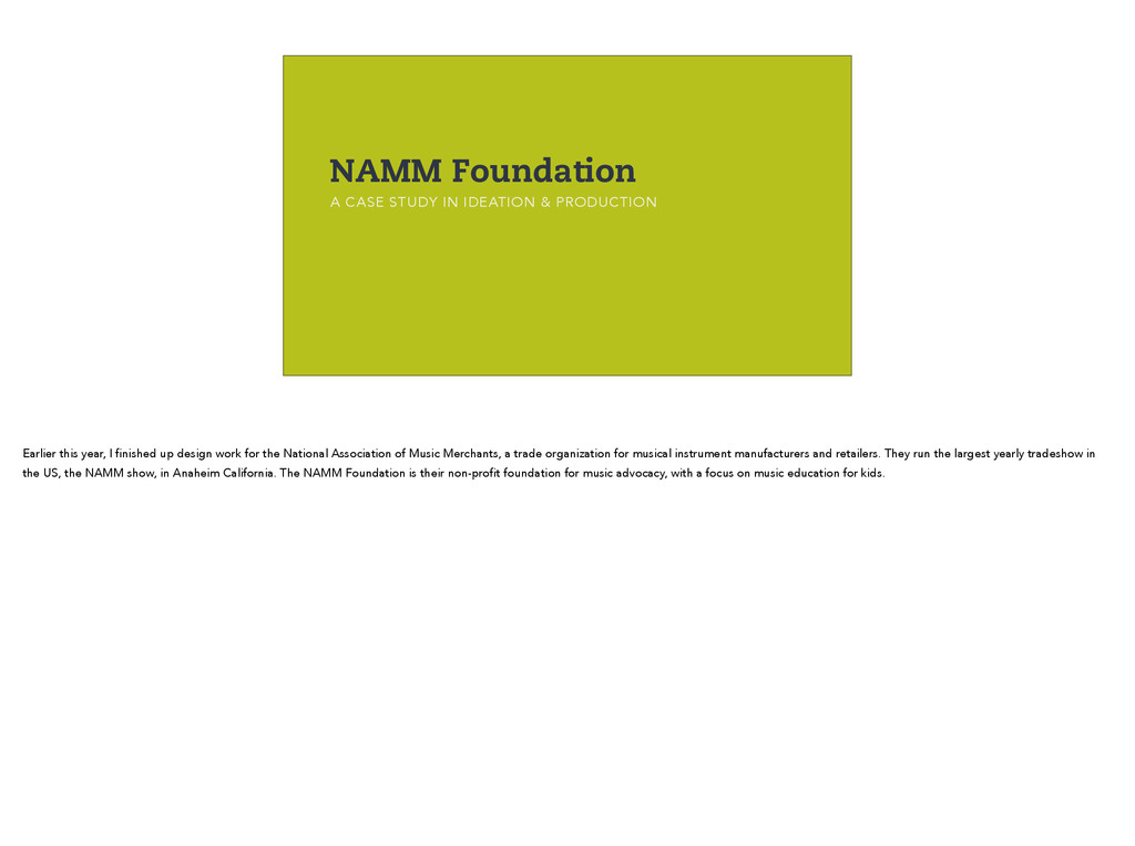 NAMM Foundation A CASE STUDY IN IDEATION & PROD...