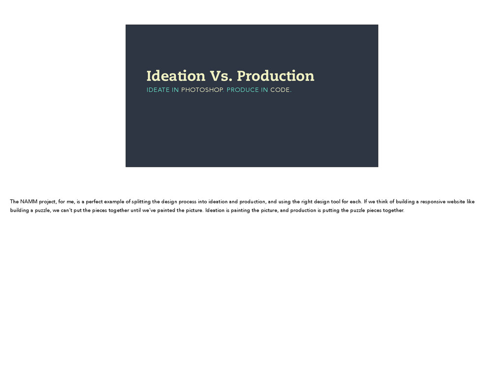 Ideation Vs. Production IDEATE IN PHOTOSHOP. PR...