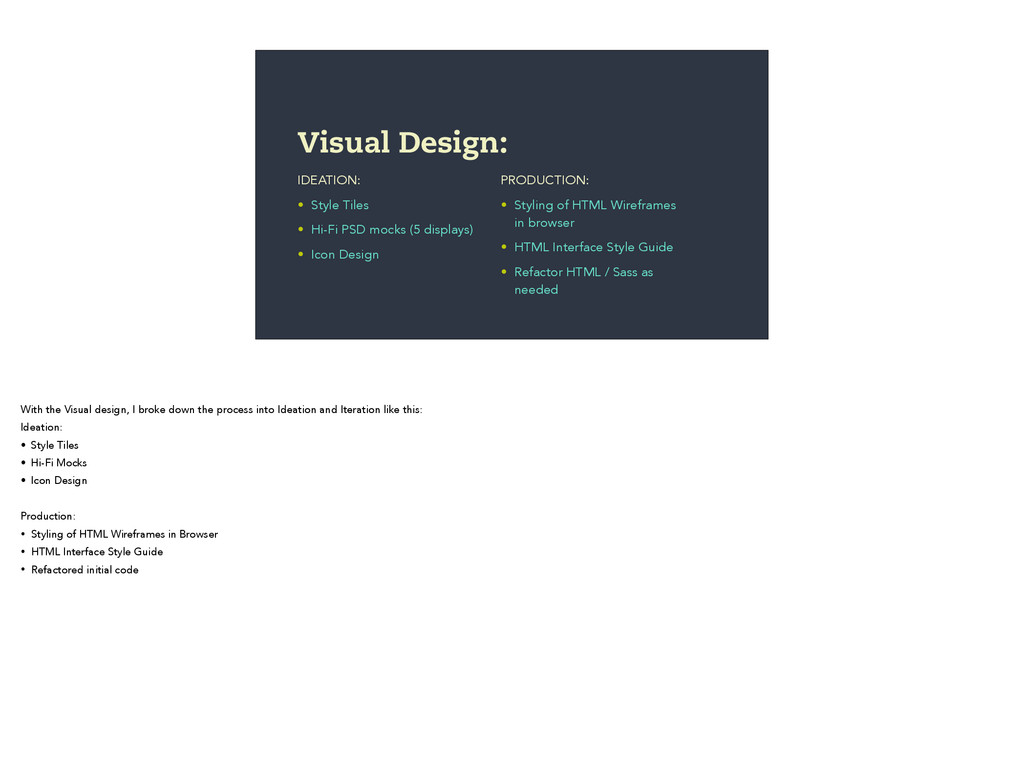 IDEATION: • Style Tiles • Hi-Fi PSD mocks (5 di...